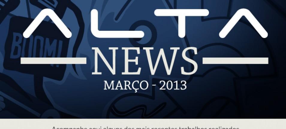 Alta dispara News com os principais trabalhos dos últimos meses