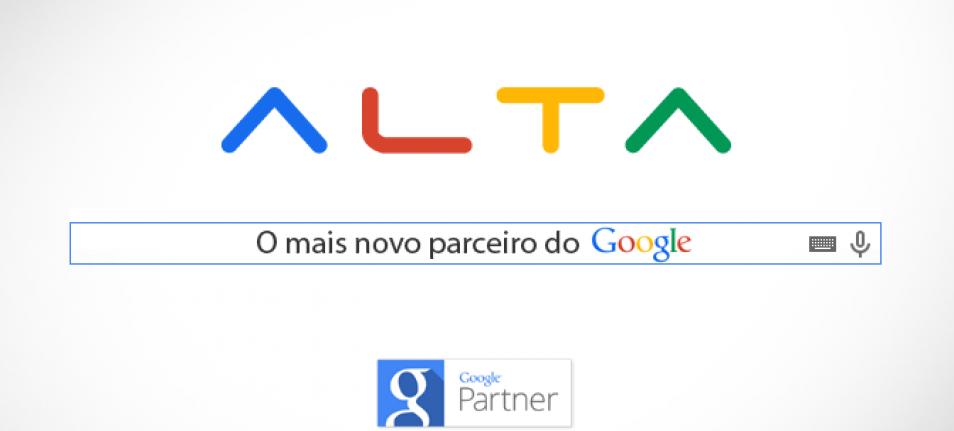 A Alta Comunicazione ganhou um parceiro de peso, o Google.